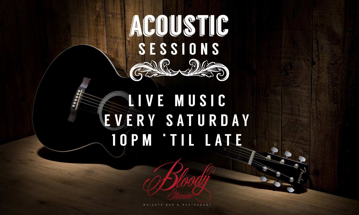 Acoustic Sessions at The Bloody Stream
